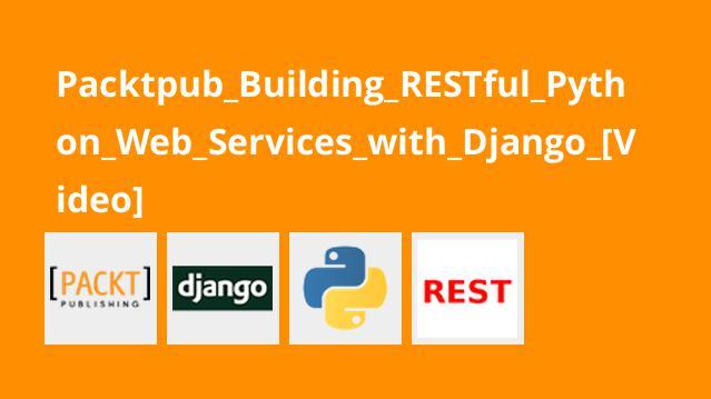 آموزش ساخت سرویس های وبRESTful در پایتون با Django
